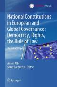 Cover of National Constitutions in European and Global Governance: Democracy, Rights, the Rule of Law: National Reports
