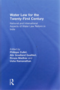 Cover of Water Law for the Twenty-First Century: National and International Aspects of Water Law Reform in India