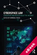 Cover of Cyberspace Law: Censorship and Regulation of the Internet (eBook)