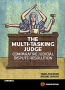 Cover of The Multi-Tasking Judge: Comparative Judicial Dispute Resolution