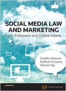 Cover of Social Media Law and Marketing: Fans, Followers and Online Infamy