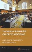 Cover of The Thomson Reuters Guide to Mooting