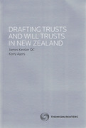 Cover of Drafting Trusts and Will Trusts in New Zealand