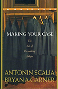 Cover of Making Your Case: The Art of Persuading Judges