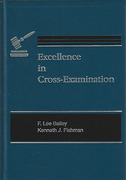 Cover of Excellence in Cross-Examination