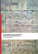 Cover of Commentary on the Law of the International Criminal Court