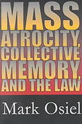 Cover of Mass Atrocity, Collective Memory and the Law (eBook)