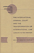 Cover of The International Criminal Court and the Transformation of International Law
