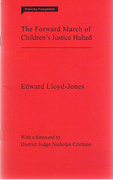Cover of The Forward March of Children's Justice Halted
