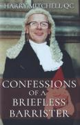 Cover of Confessions of a Briefless Barrister