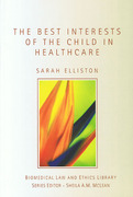 Cover of The Best Interests of the Child in Healthcare