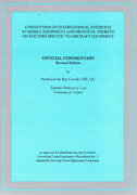 Cover of Convention on International Interests in Mobile Equipment and Protocol thereto on Matters Specific to Aircraft Equipment: Official Commentary