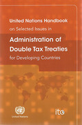 Cover of United Nations Handbook on Selected Issues in Administration of Double Tax Treaties for Developing Countriestration of Double Tax Treaties for Ds