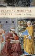 Cover of Debating Medieval Natural Law: A Survey