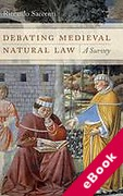 Cover of Debating Medieval Natural Law: A Survey (eBook)