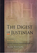 Cover of The Digest of Justinian: Volume 3 - Books 30-40