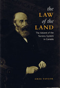 Cover of The Law of the Land: The Advent of the Torrens System in Canada