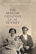 Cover of The African Canadian Legal Odyssey: Historical Essays