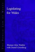 Cover of Legislating for Wales