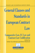 Cover of General Clauses and Standards in European Contract Law: Comparative Law, EC Law and Contract Codification