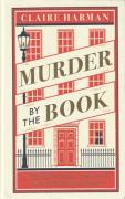 Cover of Murder by the Book: A Sensational Chapter in Victorian Crime