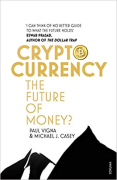 Cover of Cryptocurrency: How Bitcoin and Digital Money are Challenging the Global Economic Order