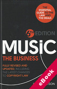 Cover of Music The Business: The Essential Guide to the Law and the Deals (eBook)