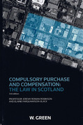 Cover of Compulsory Purchase and Compensation: The Law in Scotland