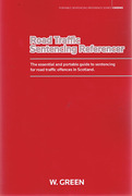 Cover of Road Traffic Sentencing Referencer: Offences in Scotland