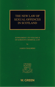 Cover of The New Law of Sexual Offences in Scotland: Supplement I to Volume II of Gordon's Criminal Law of Scotland