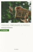Cover of Prisons, Prisoners and Parole