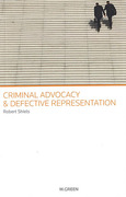 Cover of Criminal Advocacy & Defective Representation