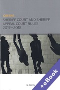 Cover of Greens Sheriff Court and Sheriff Appeal Court Rules 2017-2018 (Book & eBook Pack)