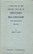 Cover of A Treatise on the History and Law of Fidicuary Relationship and Resulting Trusts