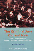 Cover of The Criminal Jury Old and New: Jury Power from Early Times to the Present Day