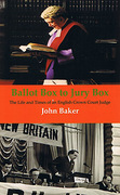 Cover of Ballot Box to Jury Box: The Life and Times of an English Crown Court Judge