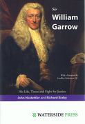 Cover of Sir William Garrow: His Life, Times and Fight for Justice