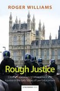 Cover of Rough Justice: Citizens' Experiences of Mistreatment and Injustice in the Early Stages of Law Enforcement