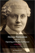 Cover of Helena Normanton and the Opening of the Bar to Women