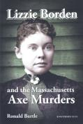 Cover of Lizzie Borden and the Massachusetts Axe Murders