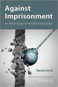 Cover of Against Imprisonment: An Anthology of Abolitionist Essays