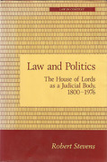Cover of Law and Politics: The House of Lords as a Judicial Body 1800-1976