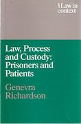 Cover of Law in Context: Law, Process and Custody: Prisoners and Patients
