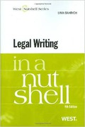 Cover of Legal Writing in a Nutshell