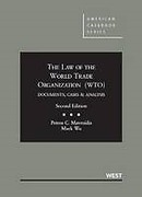 Cover of The Law of the World Trade Organization (WTO): Documents, Cases and Analysis