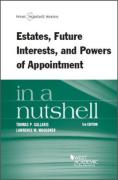 Cover of Gallanis and Waggoner's Estates, Future Interests and Powers of Appointment in a Nutshell
