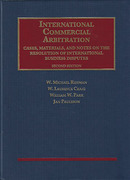 Cover of International Commercial Arbitration: Cases, Materials and Notes on the Resolution of International Business Disputes