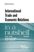 Cover of International Trade and Economic Relations in a Nutshell
