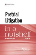Cover of Pretrial Litigation in a Nutshell