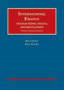 Cover of Scott and Gelpern's International Finance: Transactions, Policy, and Regulation